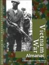 Vietnam War: Almanac: Almanac - UXL, Laurie Collier Hillstrom, Diane M. Sawinski
