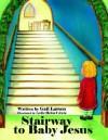 Stairway to Baby Jesus - Gail Larson