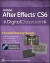 Adobe After Effects CS6 Digital Classroom - Jerron Smith, AGI Creative Team
