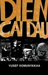Dien Cai Dau (Wesleyan Poetry Series) - Yusef Komunyakaa