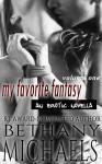 My Favorite Fantasy: Cuffed - Bethany Michaels