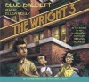 The Wright Three - Blue Balliett