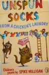 Unspun Socks From A Chicken's Laundry - Spike Milligan