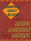 Sampler Quilt Blocks from Native American Designs - Joyce Mori