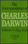 The Correspondence of Charles Darwin: Volume 3, 1844 1846 - Frederick Burkhardt, Sydney Smith, Frederick H. Burkhardt