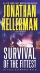 Survival of the Fittest (Alex Delaware #12) - Jonathan Kellerman