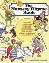 The Nursery Rhyme Book: P/V/G - Music Sales Corporation