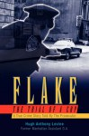 Flake - The Trial of a Cop - Hugh Anthony Levine