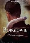 Borgiowie. Historia nieznana - G.J. Meyer, Edyta Stępkowska