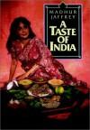 A Taste of India - Madhur Jaffrey