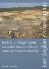 Bacton to King's Lynn Gas Pipeline, Volume 1: Prehistoric, Roman and Medieval Archaeology - Derek Cater, Chris Clay, Richard Moore