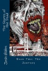 The Shores of the Dead Book Two: The Journey - Josh Hilden, Marla Terrible, Bradley McDevitt