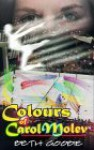 The Colors of Carol Molev (Mature YA Series) (Mature Ya Series) - Beth Goobie