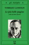 Le più belle pagine - Italo Calvino, Tommaso Landolfi