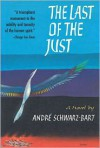 The Last of the Just - André Schwarz-Bart, Stephen Becker