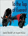 To the Top of Everest - Laurie Skreslet, Elizabeth MacLeod