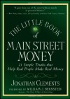 The Little Book of Main Street Money: 21 Simple Truths That Help Real People Make Real Money - Jonathan Clements, William J. Bernstein