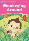 Dolphin Readers: Starter Level: 175-Word Vocabulary Monkeying Around - Craig Wright
