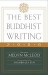 The Best Buddhist Writing 2006 - Melvin McLeod