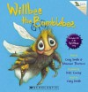 Willbee the Bumblebee - Craig Smith, Maureen Thomson, Katz Cowley
