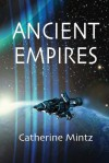 Ancient Empires - Catherine Mintz