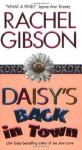 Daisy's Back in Town (Avon Romance) - Rachel Gibson