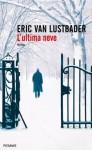 L'ultima neve (Piemme linea rossa) (Italian Edition) - Eric Van Lustbader, L. Corbetta