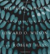 The Poetic Species: A Conversation with Edward O. Wilson and Robert Hass - Edward O. Wilson, Robert Hass, Lee Briccetti