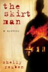The Skirt Man - Shelly Reuben