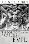 Theology and the Problem of Evil: - Kenneth Surin