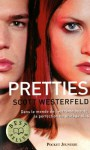 Pretties - Scott Westerfeld, Guillaume Fournier