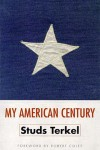 My American Century - Studs Terkel
