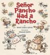 Señor Pancho Had a Rancho - Rene Colato Lainez, Elwood Smith