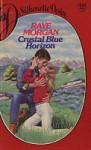 Crystal Blue Horizon - Raye Morgan, Helen Conrad