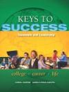 Keys to Success: Teamwork and Leadership Plus New Mystudentsuccesslab 2012 Update -- Access Card Package - Carol Carter, Joyce Bishop, Sarah Lyman Kravits