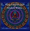 Deeper and Deeper/Wisdom Within (Living Essence CD Series #3) - Unknown Author 29