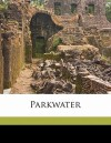 Parkwater - Mrs. Henry Wood