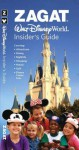 Zagat Walt Disney World Insider's Guide [With Sticker Tabs] - David Downing