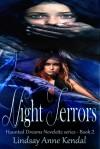 Night Terrors (Haunted Dreams Series Book 2) - Lindsay Anne Kendal