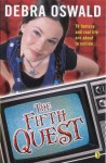 The Fifth Quest - Debra Oswald