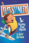 Stanley, Flat Again! - Jeff Brown, Macky Pamintuan