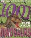 1001 Facts About Dinosaurs (Backpack Books) - Neil Clark, William Lindsay, Dougal Dixon, Sue Grabham