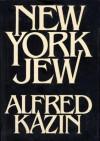 NEW YORK JEW - Alfred Kazin