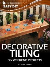 Decorative Tiling: DIY Weekend Projects (eHow Easy DIY Kindle Book Series) - Jerri Farris