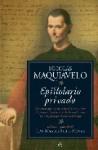 Epistolario Privado - Niccolò Machiavelli, Juan Manuel Forte