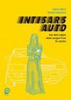 Intisars Auto: Aus dem Leben einer jungen Frau im Jemen - Pedro Riera, Nacho Casanova, André Höchemer