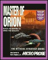 Master of Orion: The Official Strategy Guide (Secrets of the Games) - Alan Emrich, Tom Hughes