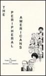 The Peripheral Americans - Frank J. Cavaioli, Salvatore J. Lagumina
