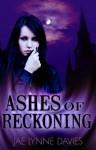 Ashes of Reckoning (Mythic, #3) - Jae Lynne Davies