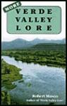 More Verde Valley Lore - Robert Mason